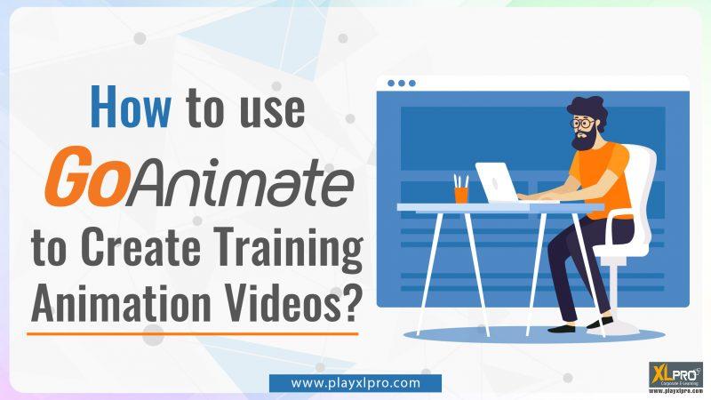 how to use goanimate to create training animation videos